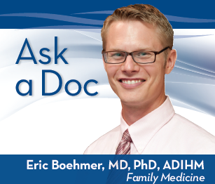 Ask A Doctor, Eric Boehmer, MD, ADIHM