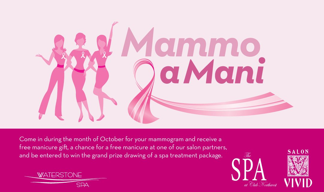 Mammo a Mani - Come in during the month of October for your mammogram and receive a prize - and get entered for a grand prize drawing!
