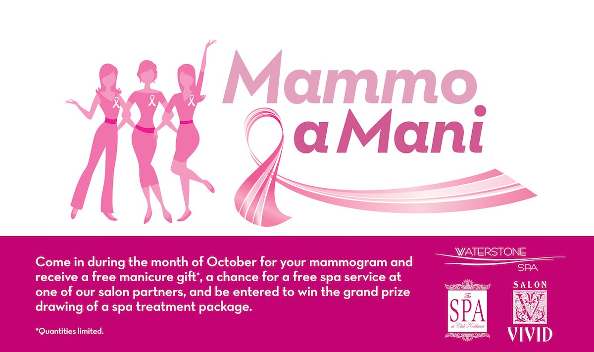 Breast Cancer Awareness Month, 2014 - Come in during the month of October for a mammogram and be entered to win a free spa service!