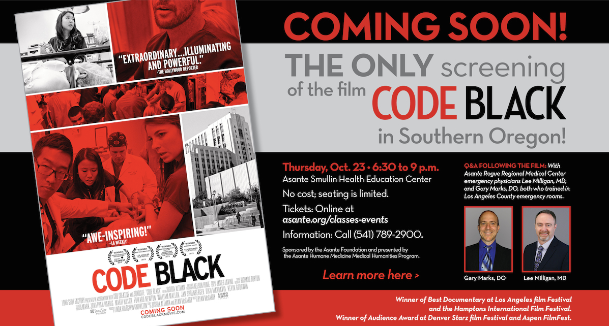 CODE BLACK film screening October 23, 2014 at Smullin Center on campus of Asante Rogue Regional Medical Center