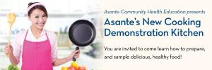 Asante Demonstration Kitchen
