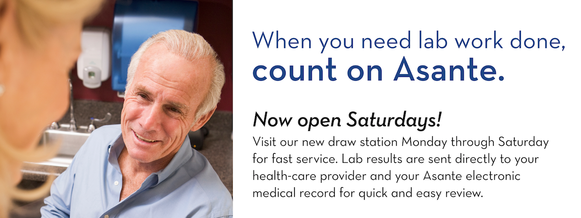 The Asante Center for Outpatient Health lab is now open on Saturdays