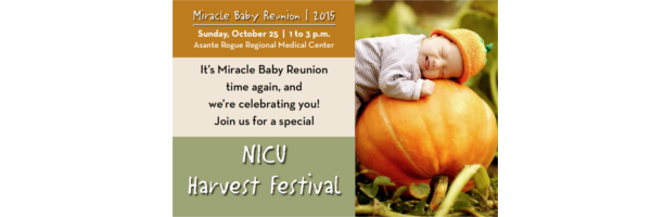 2015 Miracle Baby Reunion - NICU Harvest Festival. October 25, 2015 - 1-3pm