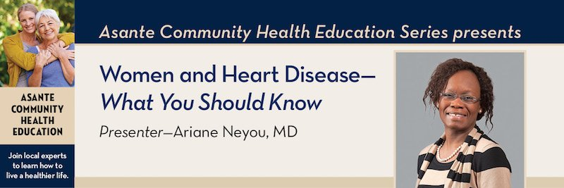 Women and Heart Disease - What You Should Know Ariane Neyou, MD