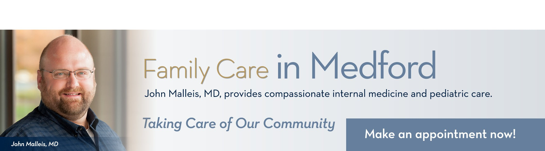 John Malleis, Family Care in Medford - Asante Physician Partners