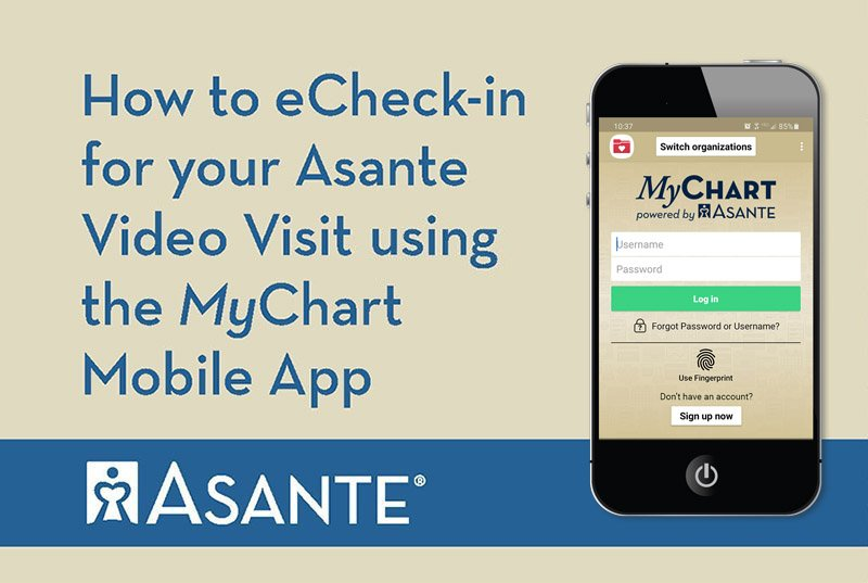 eCheck-in Instructions for Asante Video Visits