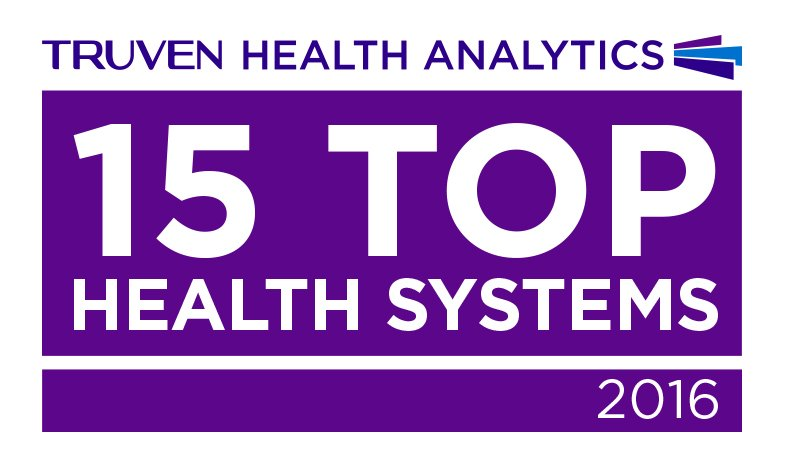 15 Top Health Systems - 2016 - Truven Health Analytics